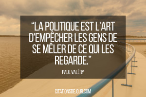 citation-politique-de-paul-valery[1]